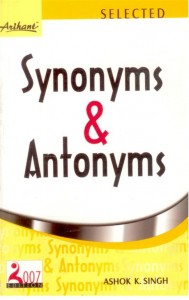 Thesaurus: Synonyms and Antonyms